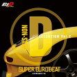 ショッピングSelection 【送料無料】SUPER EUROBEAT presents 頭文字[イニシャル]D Fifth Stage -Non Stop D SELECTION Vol.2-/TVサントラ[CD]【返品種別A】
