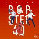 POP STEP 40 〜Histoire et futur(初回生産限定盤)/サーカス