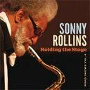 藝人名: S - HOLDING THE STAGE(ROAD SHOWS,VOL4)【輸入盤】▼/SONNY ROLLINS[CD]【返品種別A】