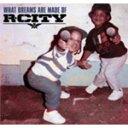 藝人名: R - WHAT DREAMS ARE MADE OF【輸入盤】▼/R.CITY[CD]【返品種別A】