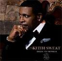Artist Name: K - DRESS TO IMPRESS【輸入盤】▼/KEITH SWEAT[CD]【返品種別A】