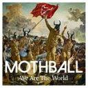 藝術家名: Ma行 - We Are The World/MOTHBALL[CD]【返品種別A】