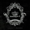 PROGRESS/twenty4-7[CD]【返品種別A】