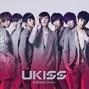 A Shared Dream/U-KISS[CD]【返品種別A】