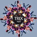 ART/TRIX[CD]【返品種別A】