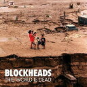 Artist Name: B - THIS WORLD IS DEAD/ブロックヘッズ[CD]【返品種別A】
