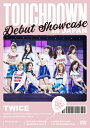 "【送料無料】TWICE DEBUT SHOWCASE""Touchdown in JAPAN"