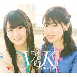 【送料無料】Y&K【2CD+BD盤】/ゆいかおり(<strong>小倉唯</strong>&石原夏織)[CD+Blu-ray]【返品種別A】