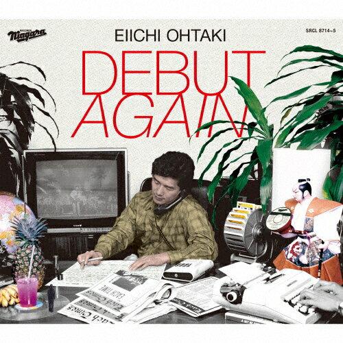 【送料無料】[枚数限定][限定盤]DEBUT AGAIN(初回生産限定盤)/大滝詠一[CD]【返品種別A】