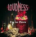 【送料無料】Eve to Dawn 旭日昇天/LOUDNESS[CD]【返品種別A】