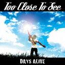 朋克, 硬核 - DAYS ALIVE/TOO CLOSE TO SEE[CD]【返品種別A】
