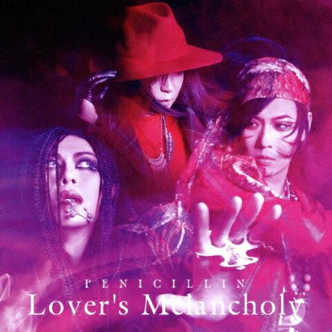 Lover's Melancholy(Type-A)/PENICILLIN[CD]【返品種別A】