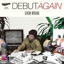 DEBUT AGAIN/大滝詠一 CD 通常盤【返品種別A】