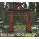 艺人名: Ta行 - beatlessBEST...Mellow Relaxation./DAISHI DANCE[CD]【返品種別A】