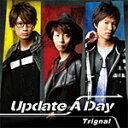[枚数限定][限定盤]Update A Day【豪華盤】/Trignal[CD+DVD]【返品種別A】