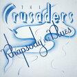 【送料無料】[枚数限定][限定盤]ラプソディ&ブルース/クルセイダーズ[CD]【返品種別A】
