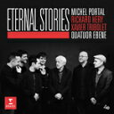 Orchestral Music - エターナル・ストーリーズ【輸入盤】▼/Quatuor Ebene,Michel Portal[CD]【返品種別A】