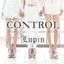 艺人名: Ra行 - CONTROL/Lupin[CD]【返品種別A】