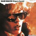 BAND WAGON 2008-Special Edition-/鈴木茂[CD]【返品種別A】