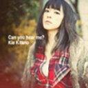 【送料無料】[枚数限定]Can you hear me?/北乃きい[CD+DVD]【返品種別A】