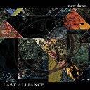 new dawn/LAST ALLIANCE[CD]【返品種別A】