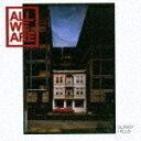 藝人名: A - サニー・ヒルズ/オール・ウィー・アー[CD]【返品種別A】