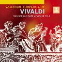 ヴィヴァルディ:多数の楽器のための協奏曲集 第2集/ビオンディ(ファビオ)[CD]【返品種別A】