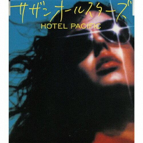 HOTEL PACIFIC/サザンオールスターズ[CD]【返品種別A】