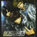 ドラマCD「BUS GAMER」【コミックゼロサムCDコレクション(一般流通版)】/イメージ・アルバム[CD]【返品種別A】