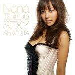 SEXY SENORITA/If I'm not the one/谷村奈南[CD+DVD]