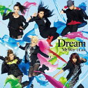 My Way 〜ULala〜(DVD付)/Dream[CD+DVD]【返品種別A】