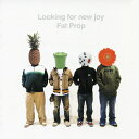 Looking for new joy/Fat Prop[CD]【返品種別A】