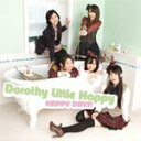 偶像名: Ta行 - HAPPY DAYS!/Dorothy Little Happy[CD]【返品種別A】