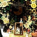 Hello,World!/天月-あまつき-[CD]通常盤【返品種別A】