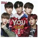 [枚数限定][限定盤]You and I(初回限定盤A)/B1A4[CD+DVD]【返品種別A】