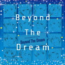 THE IDOLM@STER SideM「Beyond The Dream」/オムニバス[CD]【返品種別A】