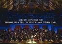 【送料無料】SPECIAL CONCERT 2016 HIROMI GO & THE ORCHESTRA at SUNTORY HALL/郷ひろみ[DVD]【返品種別A】