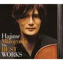 Rakuten - 【送料無料】Hajime Mizoguchi The BEST WORKS/溝口肇[CD]【返品種別A】
