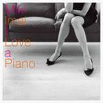 I Love A Piano/<strong>今井美樹</strong>[CD]【返品種別A】