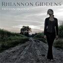 艺人名: R - FREEDOM HIGHWAY【輸入盤】▼/RHIANNON GIDDDENS[CD]【返品種別A】