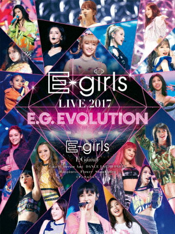 【送料無料】E-girls LIVE 2017 〜E.G.EVOLUTION〜【DVD3枚組】/E-girls[DVD]【返品種別A】