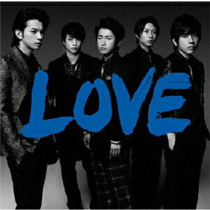 LOVE/嵐[CD]通常盤【返品種別A】