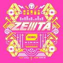 [枚数限定][限定盤]ZEIIITA【初回生産限定盤】/ZEIIITA(らっぷびと,はしやん,アリレム,タイツォン,K's)[CD]【返品種別A】