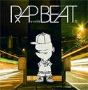 RAP BEAT/らっぷびと[CD]【返品種別A】