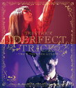 【送料無料】PERFECT TRICK -TRICK TOUR2016 CLIPS-/TRUSTRICK Blu-ray 【返品種別A】