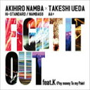 FIGHT IT OUT feat. K(Pay money To my Pain)/F.A.T.E./AKIHIRO NAMBA(Hi-STANDARD/NAMBA69) × TAKESHI UEDA(AA=)[CD]【返品種別A】