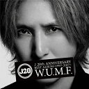 【送料無料】J 20th Anniversary BEST ALBUM<1997-2017>W.U.M.F./J[CD]通常盤【返品種別A】