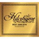 【送料無料】[枚数限定][限定盤]BEST 2006-2016(初回限定盤)/ヒルクライム[CD+DVD]【返品種別A】