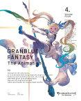 【送料無料】[限定版]GRANBLUE FANTASY The Animation 4(完全生産限定版)/アニメーション[DVD]【返品種別A】