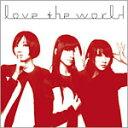 【ポイント2倍◎23日am9:59迄】[枚数限定][限定盤]love the world/Perfume[CD]【0620ます得2】